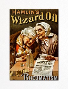 Hamlin's Wizard Oil (1859-c1920)  This medicine was 65% alcohol mixed with oils of sassafras, clove, and camphor. Its traveling salesmen boasted that there was no sore it couldn't heal, no pain it won't subdue. It could be used topically or ingested. Under the 1906 Pure Food and Drug Act, the company was fined $200 and forced to remove the claim that it cured cancer.